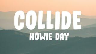 Howie Day - Collide Lyrics🎵