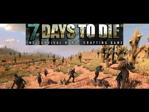 7 Days To Die Part 4