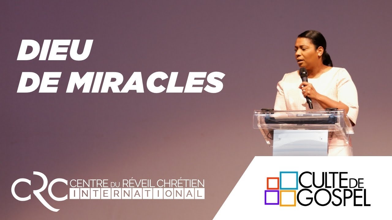 """""""Dieu de miracles"""" par le Pst Jocelyne Goma"""