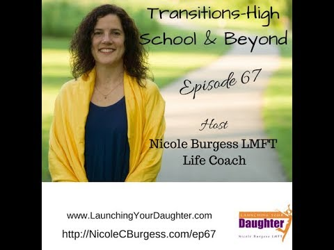 67: Transitions high school and beyond