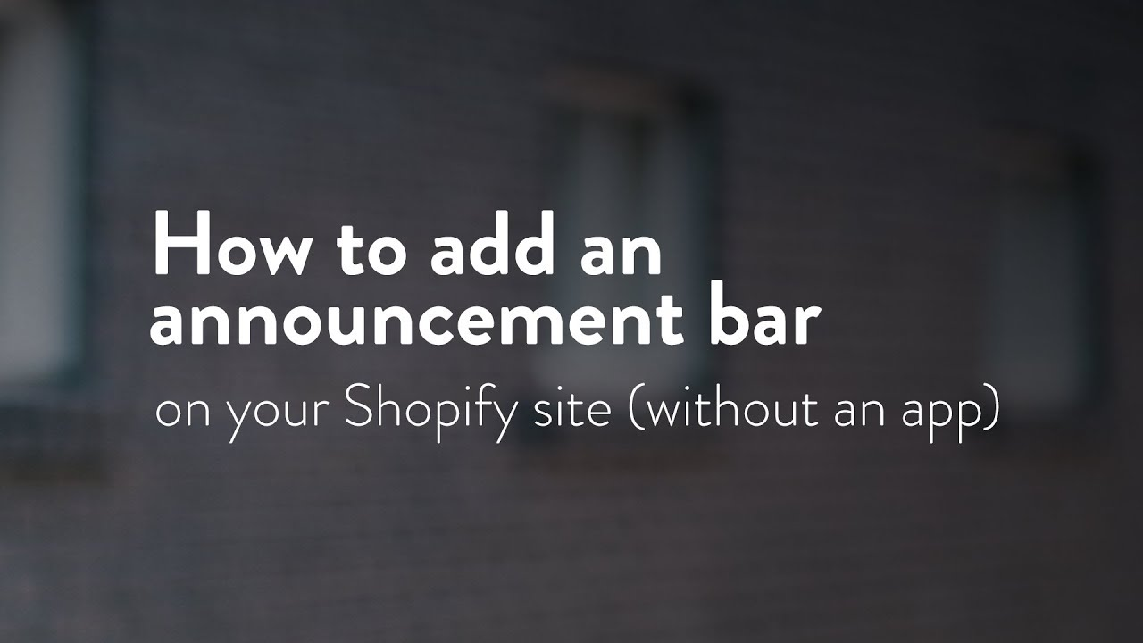 How to add an announcement bar on your Shopify store