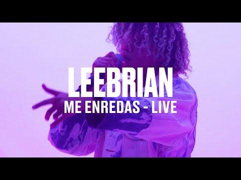 """Leebrian - """"Me Enredas"""" (Live)"""