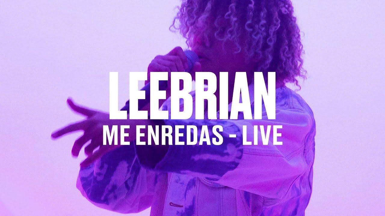 Leebrian — «Me Enredas» (Live) | Vevo DSCVR