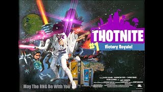 THOTNITE (Fortnite Meme Edit)