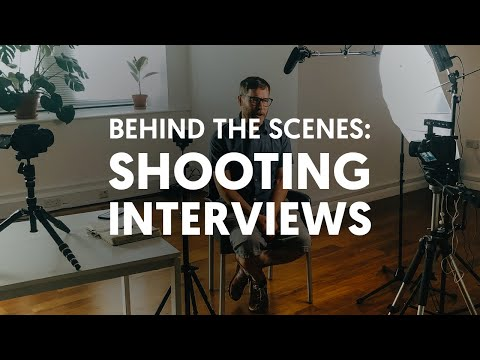 Behind the scenes of filming interviews, How I film talking heads