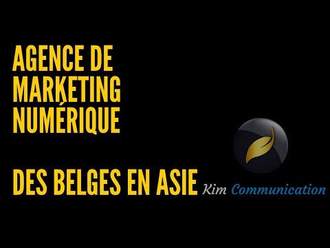 Kim Communication - Agence de Marketing Digital belge en Asie