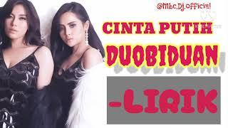 CINTA PUTIH Duo Biduan lirik lagu #lagu terpopuler