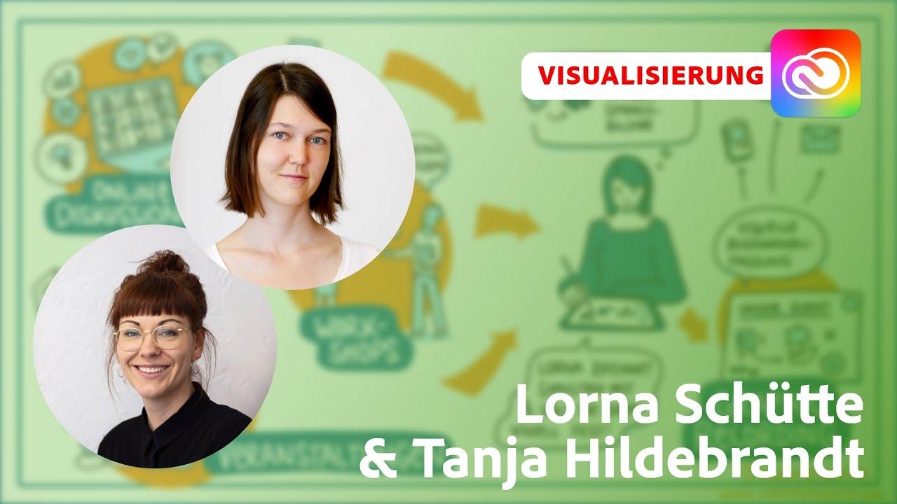 Visualisierung und Verbindung mit Lorna Schütte und Tanja Hildebrandt  Adobe Live