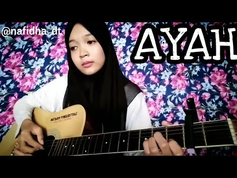 Lagu Paling Sedih untuk Ayah | AYAH KU KIRIMKAN DO'A - Fingerstyle Guitar Cover by Nafidha dt