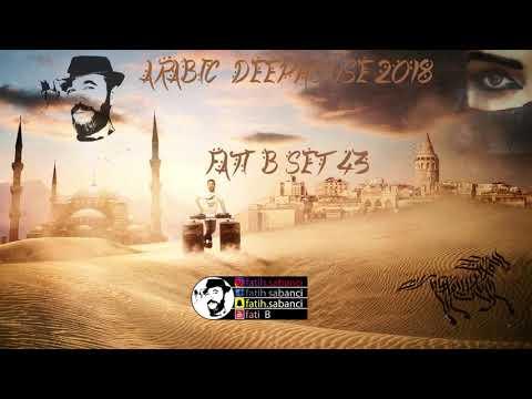Arabic Deep House Oriental 2018 / Fati B #43