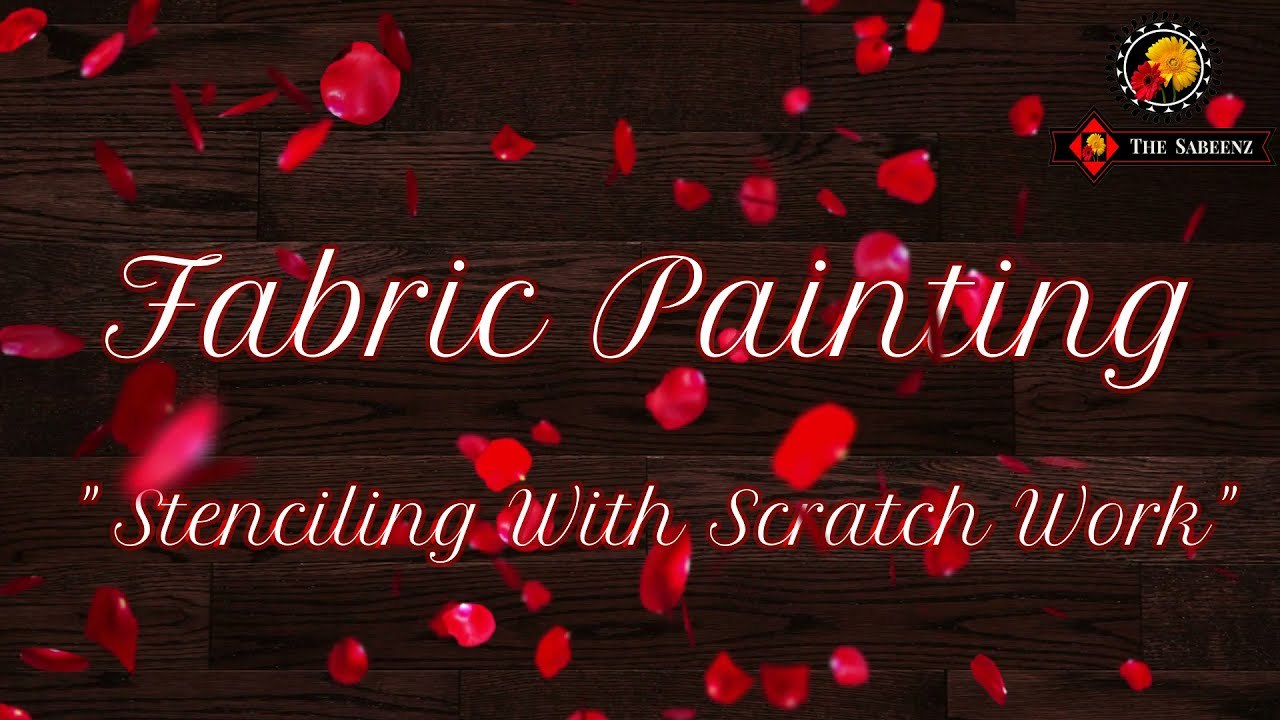 Download fabric painting - stenciling with scratch work part # 01