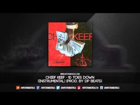 Chief Keef  10 Toes Down Instrumental Prod  DP Beats + DL via @Hipstrumentals