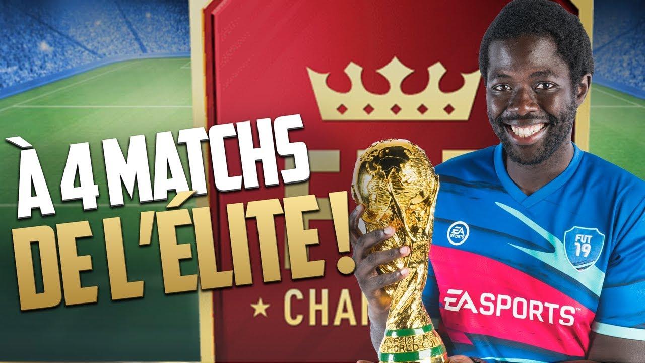 FIFA 19 - À QUATRE MATCHS DE L'ÉLITE