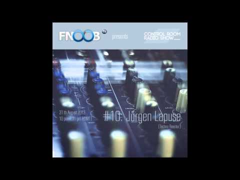 CONTROL ROOM Radio Show - 10 Jürgen Lapuse