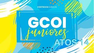 GCOI DOS JUNIORES ONLINE - ATOS 14