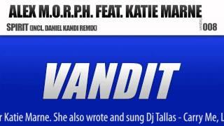 Alex M.O.R.P.H. feat. Katie Marne - Spirit