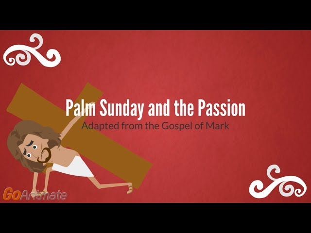 Palm Sunday and the Passion- For Kids
