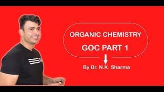 ORGANIC CHEMISTRY// GOC PART 1 By N.K. Sharma