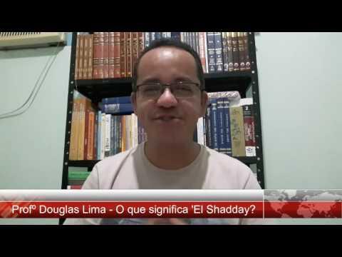 O que significa 'El Shadday?