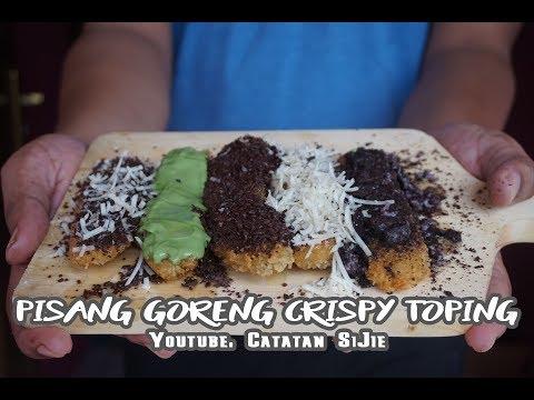 Resep Kekinian: Pisang Goreng Crispy Toping - Catatan SiJie #5