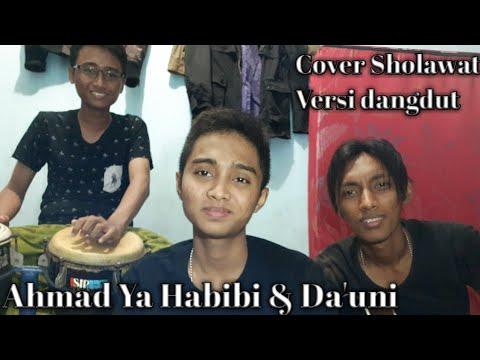 Sholawat - AHMAD YA HABIBI & DA'UNI Versi Dangdut cover By Achmad Fathur ft A.Muiz & Moch. Hilmi