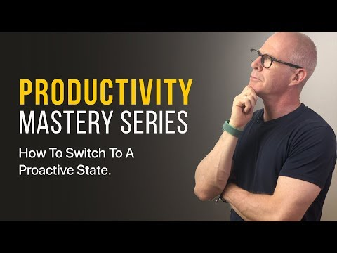 How To Switch To A Proactive State From A Reactive One.