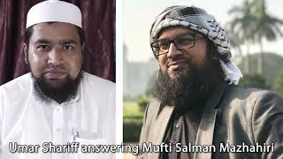 Umar Shariff answering Mufti Salman Mazhahiri (hafizahUllah)