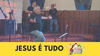 """""""Jesus é Tudo"""" - Festival Ipcamp de Música Cristã 2018"""