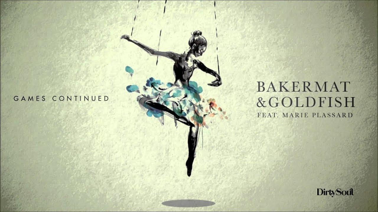 Image result for games continued bakermat & goldfish