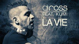 Dj Ross feat Kumi - La Vie (Official Lyrics Video)
