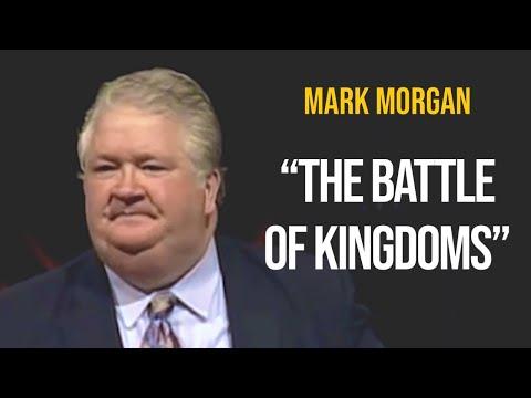 "Bishop Mark Morgan ~ ""The Battle of Kingdoms"""