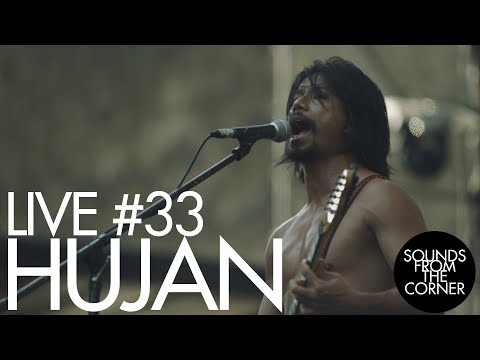 Sounds From The Corner : Live #33 Hujan (MYS)