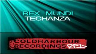 Rex Mundi - Techanza (Rude Original Mix)