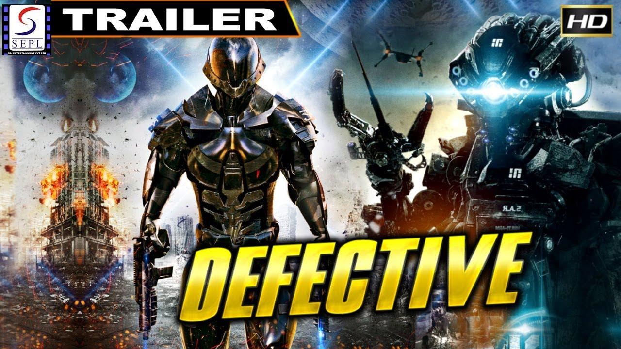 Download Defective - डिफेक्टिव - Super Action Hollywood Movie Trailer - Robotics Movie - HD