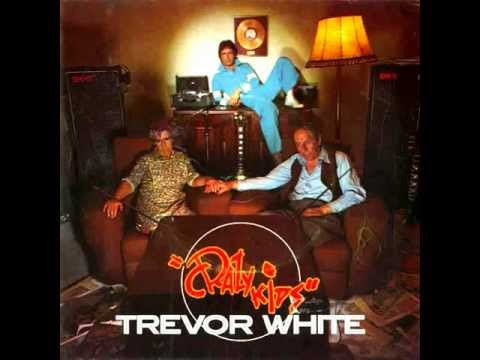 Trevor White  Crazy Kids