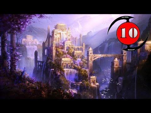 10 ดินแดนมหัศจรรย์ในตำนาน / Top 10 Mythical Wonderland