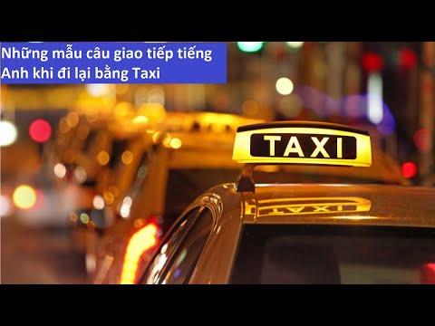 Những mẫu câu giao tiếp tiếng Anh khi đi Taxi
