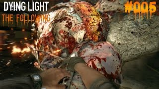 DYING LIGHT THE FOLLOWING #005 - ♥  ES REICHT!!! ♥  | Let's Play Dying Light (Deutsch)