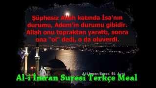 Al-i imran suresi Türkçe meal 53, 54, 55, 56, 57, 58, 59, 60 ve 61. ayetler