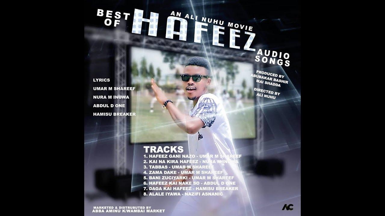 Download UMAR M SHARIF ZAMA DAKE OFFICIAL HAUSA AUDIO BEST OF HAFEEZ