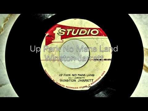 Up Park No Mans Land / Winston Jarrett