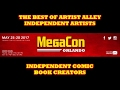 BEST OF ORLANDO MEGA CON 2017 : INDEPENDENT COMIC BOOK CREATORS & ARTISTS IN ARTISTS ALLEY  PT. 1:
