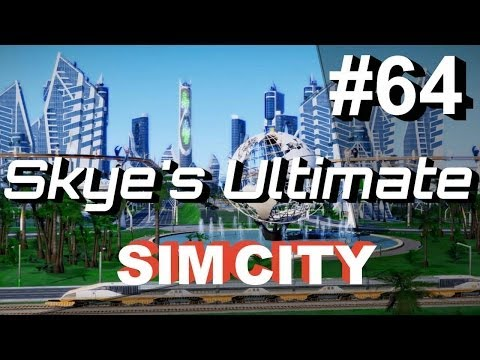 ★ SimCity 5 (2013) #64 - Special Update: Utopia Oasis - Skye's Let's Play SimCity