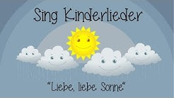 Liebe, liebe Sonne - Kinderlieder zum Mitsingen | Sing Kinderlieder