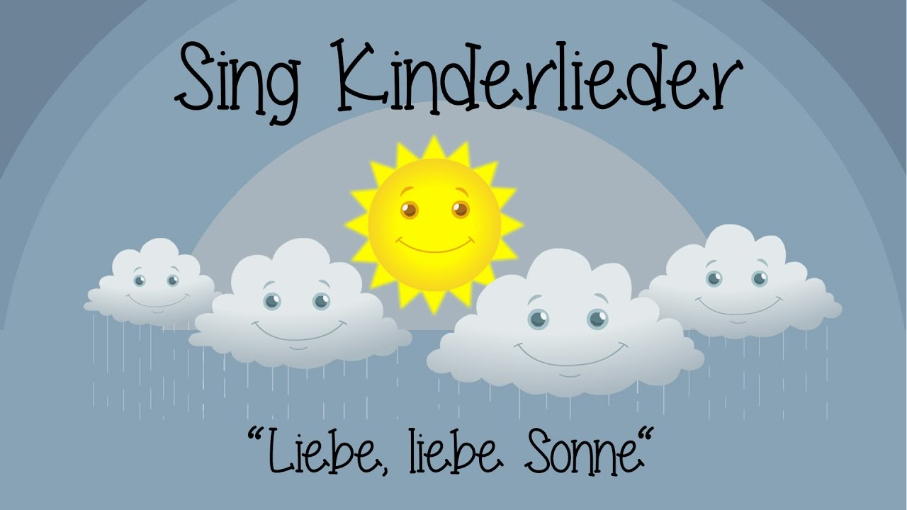 liebe liebe sonne kinderlieder zum mitsingen sing kinderlieder youtube. Black Bedroom Furniture Sets. Home Design Ideas