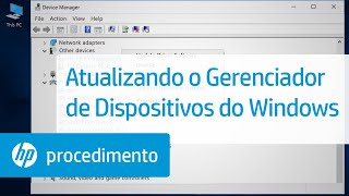 Atualizando o Gerenciador de Dispositivos do Windows