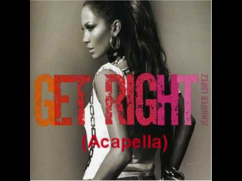 Jennifer Lopez - Get Right (Acapella Version + [D/L] Link)
