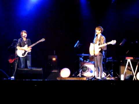 Tegan and Sara @ Malkin Bow, this is for all the single people