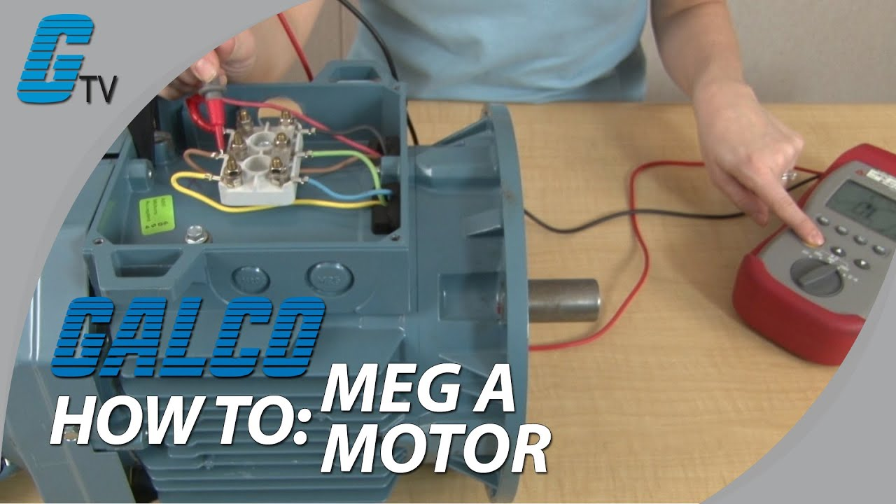 How To Meg A Motor With A Megohmeter Checking Motor Condition Youtube