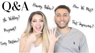 Q&A WITH MY FIANCÉ   HOW WE MET? WEDDING? BABIES? FIRST IMPRESSIONS?